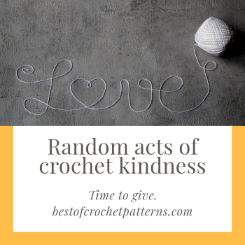 Random acts of crochet kindness – Time for giving
