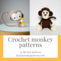 Crochet monkey pattern - 24 the best patterns