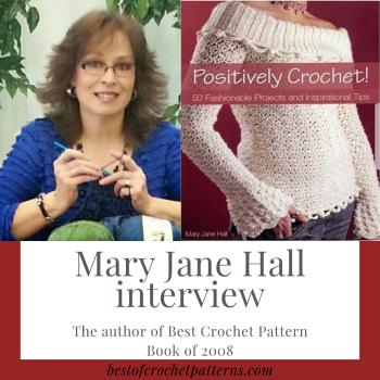 Mary Jane Hall Interview (The author of Best Crochet Pattern Book of 2008)