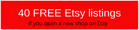 Get 40 FREE Etsy listings when you open your Etsy Shop.