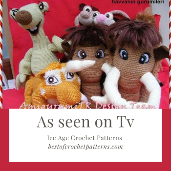 As seen on TV – Ice Age Crochet Patterns