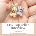 Etsy Top Seller Interview - NansyOops - Micro Amigurumi Designer