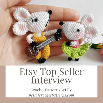 Etsy Top Seller Interview - CrochetPatternByLily
