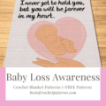 Baby Loss Awareness Crochet Patterns