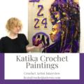 Katika Art - Crochet Artist Interview