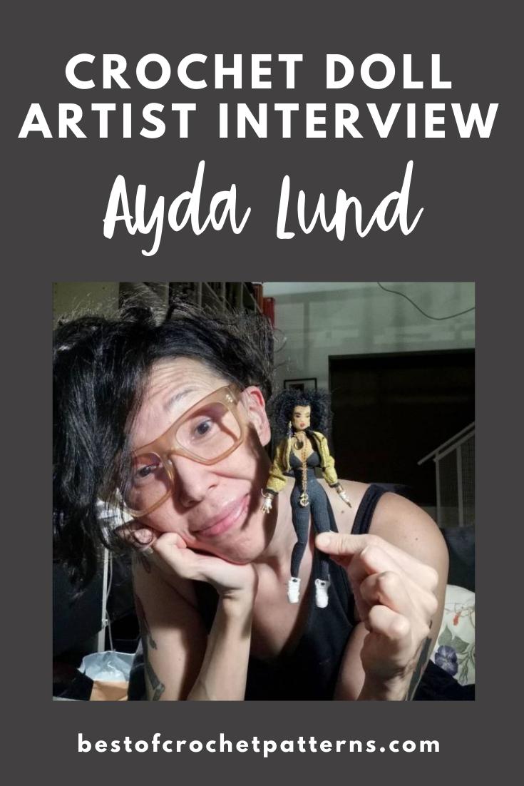Crochet Doll Designer Interview - Ayda Lund